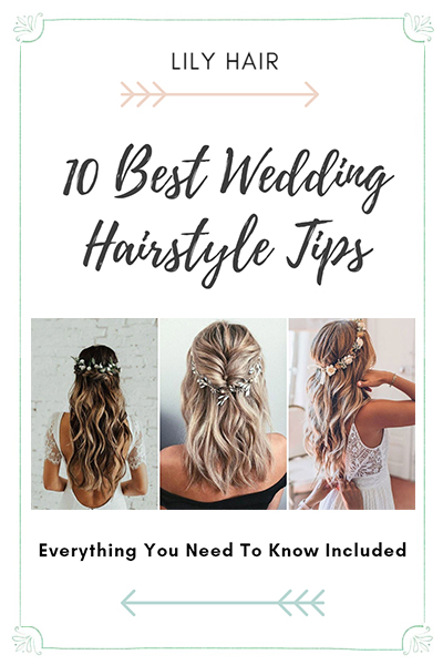 10 Best Wedding Hairstyle Tips | Everything You Need To Know Included